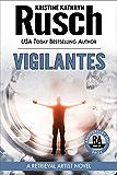 Vigilantes: A Retrieval Artist Novel: Book Six of the Anniversary Day Saga