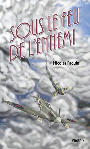 Téléchargez Google Books au format pdf Les volontaires 01 : Sous le feu de l'ennemi: Sous le feu de l'ennemi PDF iBook PDB by Nicolas Paquin