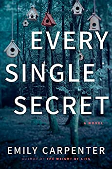 Every Single Secret: A Novel by [Carpenter, Emily]