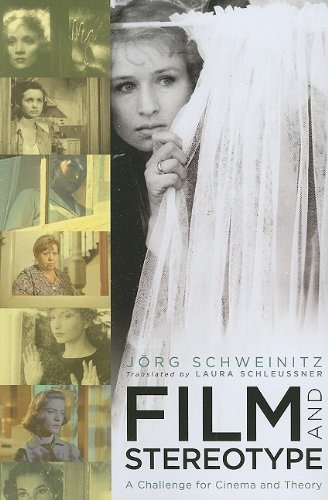 Film and Stereotype: A Challenge for Cinema and Theory (Film and Culture Series)