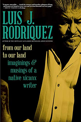 From Our Land to Our Land: Imaginings and Musings of a Native Xicanx Writer (English Edition)