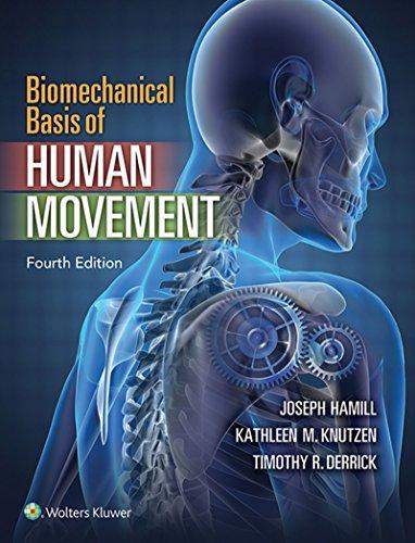 Biomechanical Basis of Human Movement por Joseph Hamill