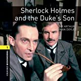 Oxford Bookworms Library: Stage 1: Sherlock Holmes and the Duke's Son Audio CD: 400 Headwords (Oxford Bookworms ELT)