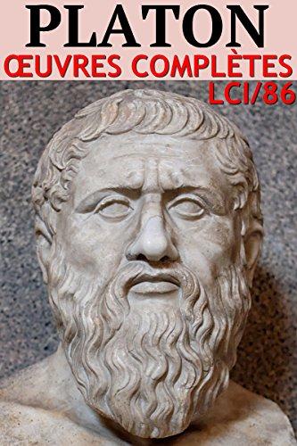 Platon - Oeuvres complètes (43 titres) (Annoté): lci-86