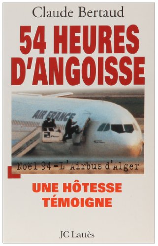 54-heures-dangoisse-noel-94-lairbus-dalger-une-hotesse-temoigne