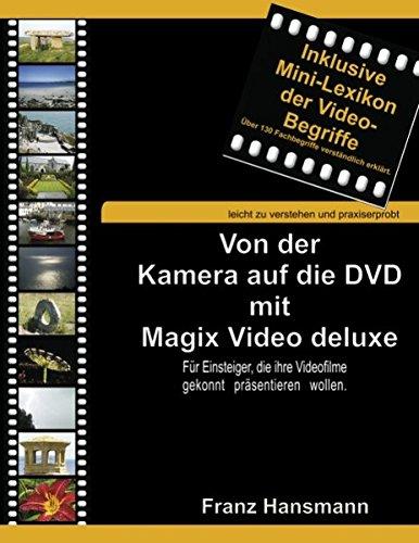 Von der Kamera auf die DVD mit M...