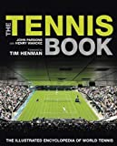 Tennis Book: The Illustrated Encyclopedia of World Tennis