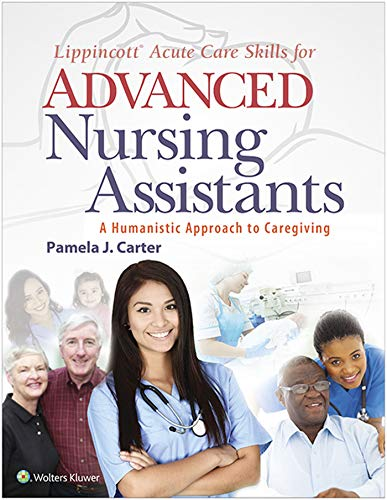 Lippincott Acute Care Skills for Advanced Nursing Assistants (English Edition)