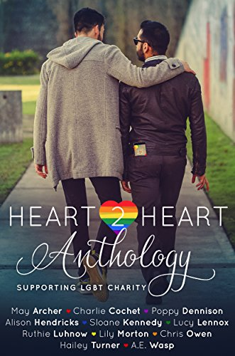 Heart2Heart: A Charity Anthology (English Edition)
