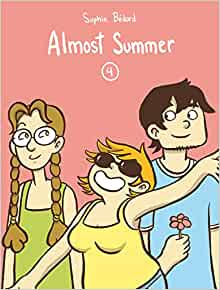 Almost Summer 4: Amazon.co.uk: Sophie Bedard, Helge Dascher: 9782924049426: Books
