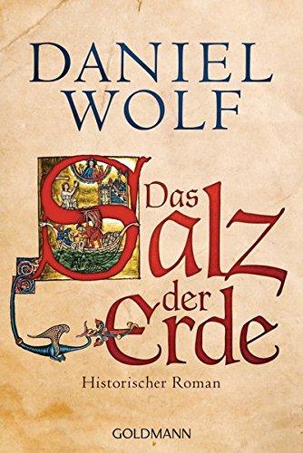 Buchcover Das Salz der Erde: Historischer Roman (Die Fleury-Serie, Band 1)