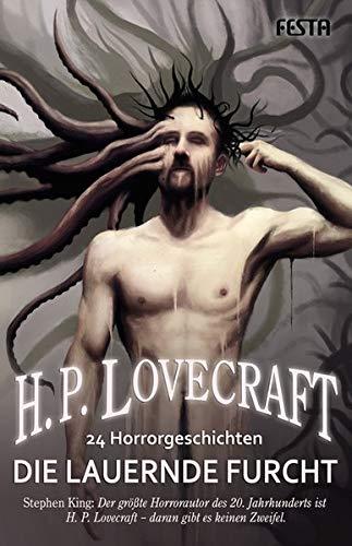 Die lauernde Furcht - 24 Horrorgeschichten