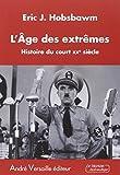 L'Age des extrêmes : Histoire du court XXe siècle (1914-1991)