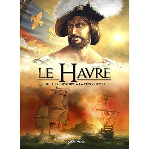 Le Havre en BD, Tome 1