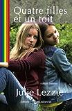 Quatre filles et un toit (French Edition)