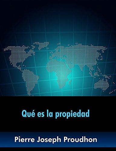Qué es la propiedad (Spanish Edition)