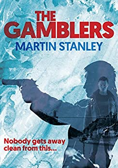 The Gamblers by [Stanley, Martin]