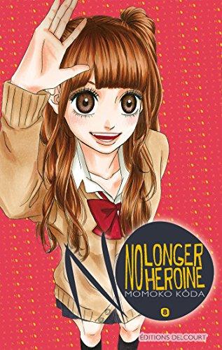 No longer Heroine T08 par Momoko Kôda