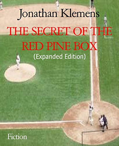 THE SECRET OF THE RED PINE BOX: (Expanded Edition) (English Edition) Cooperstown Base
