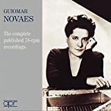 Guiomar Novaes - Sämtliche 78-rpm-Aufnahmen
