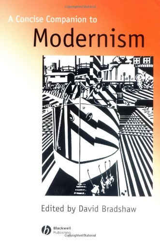 Concise Comp To Modernism (Concise Companions to Literature and Culture)