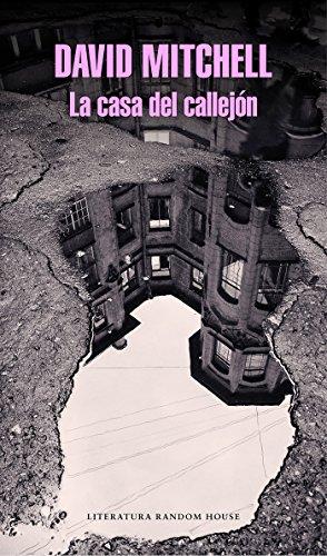 La casa del callejón (Literatura Random House) por David Mitchell
