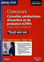 Concours Conseiller pénitentiaire d'insertion et de probation (CPIP) - Catégorie B - Tout-en-un - Concours 2016-2017
