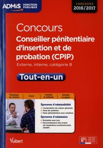 Concours Conseiller pnitentiaire d'insertion et de probation (CPIP) - Catgorie B - Tout-en-un - Concours 2016-2017