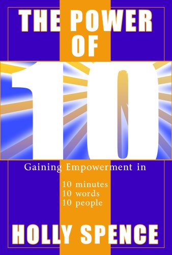 Power of 10 Gaining Empowerment in 10 Minutes, 10 Words, 10 People ...