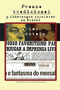 Descargar Libro Patria Prensa tradicional y liderazgos populares en Brasil Directa PDF