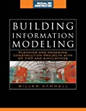 Building Information Modeling: Planning and Managing Construction Projects with 4D CAD and Simulations (McGraw-Hill Construction Series): Planning and ... Projects with 4D CAD and Simulations: Set 2