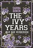 The Ivy Years - Was wir verbergen (Ivy-Years-Reihe, Band 2) von Sarina Bowen