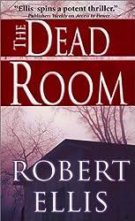 The Dead Room by Robert Ellis (2002-08-01)