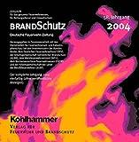 BRANDSchutz 2004, CD-ROMDeutsche Feuerwehr-Zeitung. Zeitschrift für das gesamte Feuerwehrwesen, für Rettungsdienst und