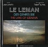 Le Léman : Edition trilingue français-anglais-allemand