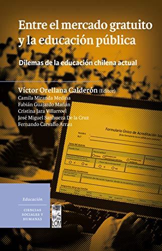 Entre el mercado gratuito y la educación pública eBook: Victor ...