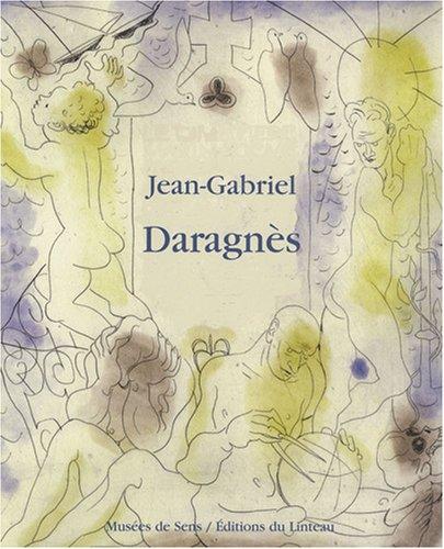 Jean-Gabriel Daragnès, 1886-1950 : Un artiste du livre à Montmartre