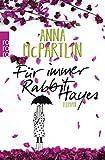 Für immer Rabbit Hayes (Die Rabbit Hayes Romane, Band 2) von Anna McPartlin