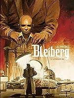 Le Projet Bleiberg - Tome 3 de S. Khara