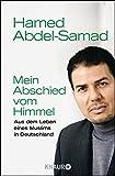 Image de Mein Abschied vom Himmel: Aus dem Leben eines Muslims in Deutschland