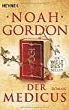 'Der Medicus: Roman (Die Medicus-Reihe, Band 1)' von Noah Gordon