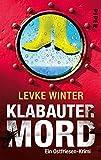 Klabautermord: Ein Ostfriesen-Krimi (Ostfriesland-Krimis 2) von Levke Winter