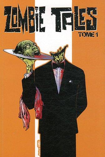 Zombie Tales T01
