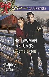 The Lawman Returns (Mills & Boon Love Inspired Suspense) (Wrangler's Corner, Book 1)