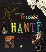 MON PETIT MUSEE HANTE