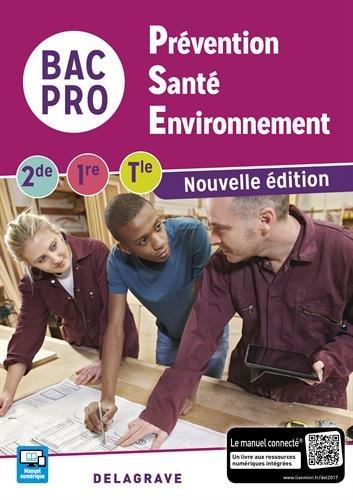Prvention, sant, environnement 2de, 1re, Tle Bac Pro - Pochette lve