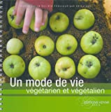 Telecharger Livres Un mode de vie vegetarien ou vegetalien (PDF,EPUB,MOBI) gratuits en Francaise