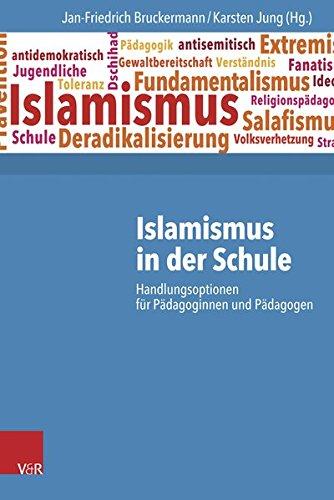 Islamismus in der Schule: Handlungsoptionen für Pädagoginnen und Pädagogen