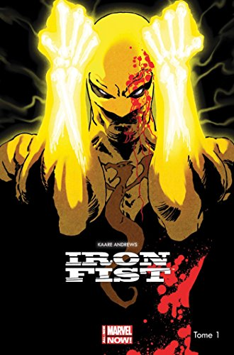 IRON FIST ALL NEW MARVEL NOW T01