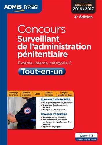 Concours Surveillant de l'administration pnitentiaire - Catgorie C - Tout-en-un - Concours 2016-2017
